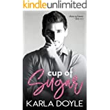 Cup of Sugar: (a Neighbors to Lovers, Road Trip Romance) (Close to Home Book 1)