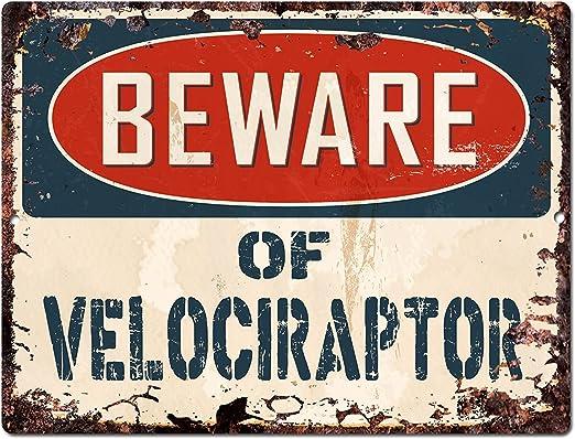 """Beware Of Velociraptor 8/"""" x 12/"""" Vintage Aluminum Retro Metal Sign VS478"""