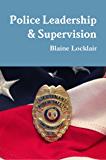 Police Leadership and Supervision