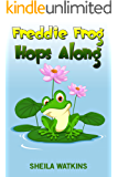 Books For Kids: Freddie Frog Hops Along: Fun Stories, Children's Books, Free Stories, Bedtime stories, Stories Before Bed, Five Minute Stories, Series 2-4, 4-6, 6-8, 9-12 (Books For Kids Group)
