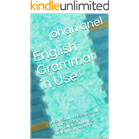 English Grammar in Use: A Self-Study Reference and Practice Book for Intermediate Students of English - with Answers (English Edition)