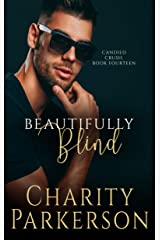 Beautifully Blind (Candied Crush Book 14) Kindle Edition