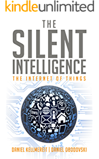 The epic struggle of the internet of things ebook bruce sterling the silent intelligence the internet of things fandeluxe Epub