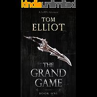 The Grand Game, Book 1: A Dark Fantasy LitRPG Adventure (English Edition)