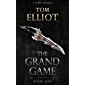 The Grand Game, Book 1: A LitRPG Adventure