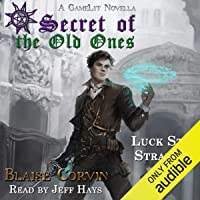 Luck Stat Strategy: Secret of the Old Ones, Book 1