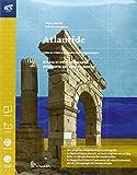Atlantide. Con Extrakit-Openbook. Per le Scuole superiori. Con e-book. Con espansione online: 2