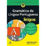 Gramática da Língua Portuguesa Para Leigos