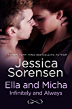Ella and Micha: Infinitely and Always (A Novella) (The Secret Book 5)