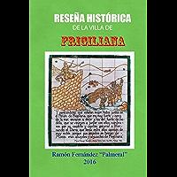 Reseña histórica de Frigiliana (Spanish Edition)