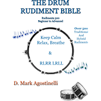 The Drum Rudiment Bible: 500 Rudiments Beginner to Advanced (Drum Rudiments Book 1) book cover