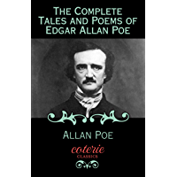The Complete Tales and Poems of Edgar Allan Poe (Coterie Classics) book cover