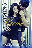 Claiming Carlos (Contemporary Romance) (Sanchez Sisters Book 2)