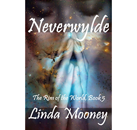 Neverwylde The Rim Of The World Book 5 Ebook Mooney Linda Amazon Ca Kindle Store