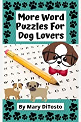 More Word Puzzles For Dog Lovers Kindle Edition