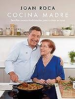 Cocina Madre: Recetas Sencillas Y Tradicionales