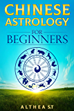 Chinese Astrology for Beginners