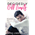 Decidedly Off Limits (By The Bay Book 1)