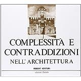 Complessità e contraddizioni nell'architettura