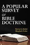 A Popular Survey of Bible Doctrine
