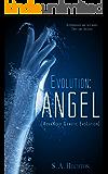 Evolution: ANGEL (The Evolution Series Book 1)