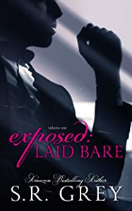 Exposed: Laid Bare: Volume 1