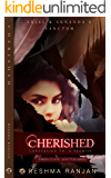 Cherished: Conclusion to A Promise - Sujal and Sunanda's Sanctum  (Verma Clan's  Sanctum Series Book 3) (Verma Clan's Sanctum Series)