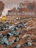 De Verdun au Chemin des Dames (1916-1917)