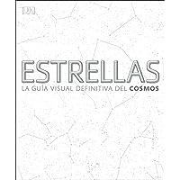 Estrellas: La guía visual definitiva del cosmos (Gran formato)
