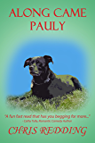 Along Came Pauly: Dog Matchmaker Series (Matchmaker Dog Book 1)