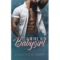 Claiming His Babygirl: BBW Daddy Dom Romance (English Edition)