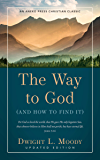 The Way to God - Updated Edition: (And How to Find It)