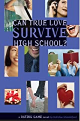 CAN TRUE LOVE SURVIVE HIGH SCHOOL? (Dating Game) Kindle Edition