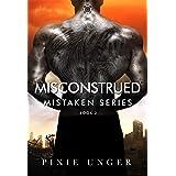 Misconstrued (Mistaken)