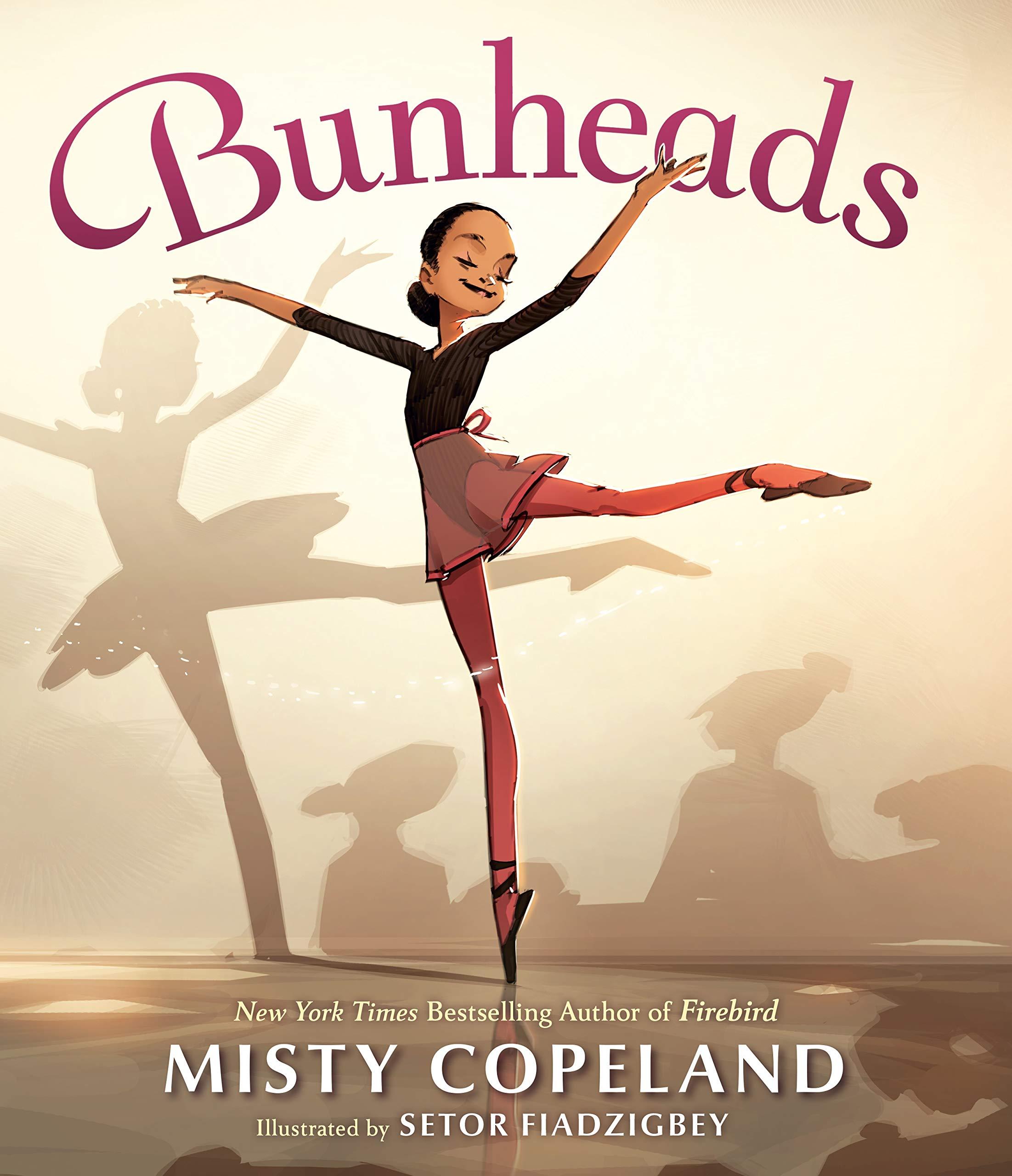 Bunheads: Copeland, Misty, Fiadzigbey, Setor: 9780399547645: Amazon.com:  Books