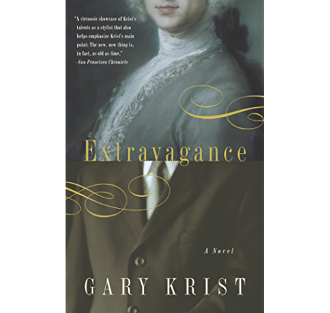 Extravagance A Novel Kindle Edition By Krist Gary Literature Fiction Kindle Ebooks Amazon Com