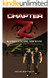 Chapter -Z-: Kampf um die Air Base (German Edition)