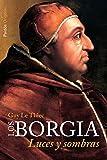 Los Borgia: Luces y sombras