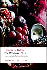 The Wild Ass's Skin (Oxford World's Classics) Kindle Edition