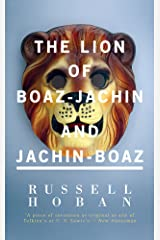 The Lion of Boaz-Jachin and Jachin-Boaz (Valancourt 20th Century Classics) Kindle Edition