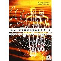 La Kinesiología. Equilibre Sus Energías (Salud)