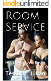 Room Service: Hot and Heavy in Belize