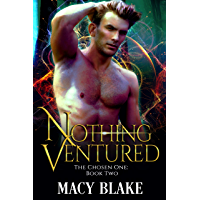 Nothing Ventured: The Chosen One Book Two (English Edition)