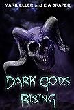 Dark Gods Rising (God Wars)