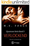 Verlockend (Quantum-Serie 5)