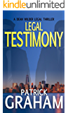 Legal Testimony (Dean Wilder Legal Thrillers Book 2)