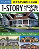 Best-Selling 1-Story Home Plans, Updated 4th Edition: Over 360 Dream-Home Plans in Full Color (Creative Homeowner) Craftsman, Country, Contemporary, Homowner Best-selling 1-story Home Plans