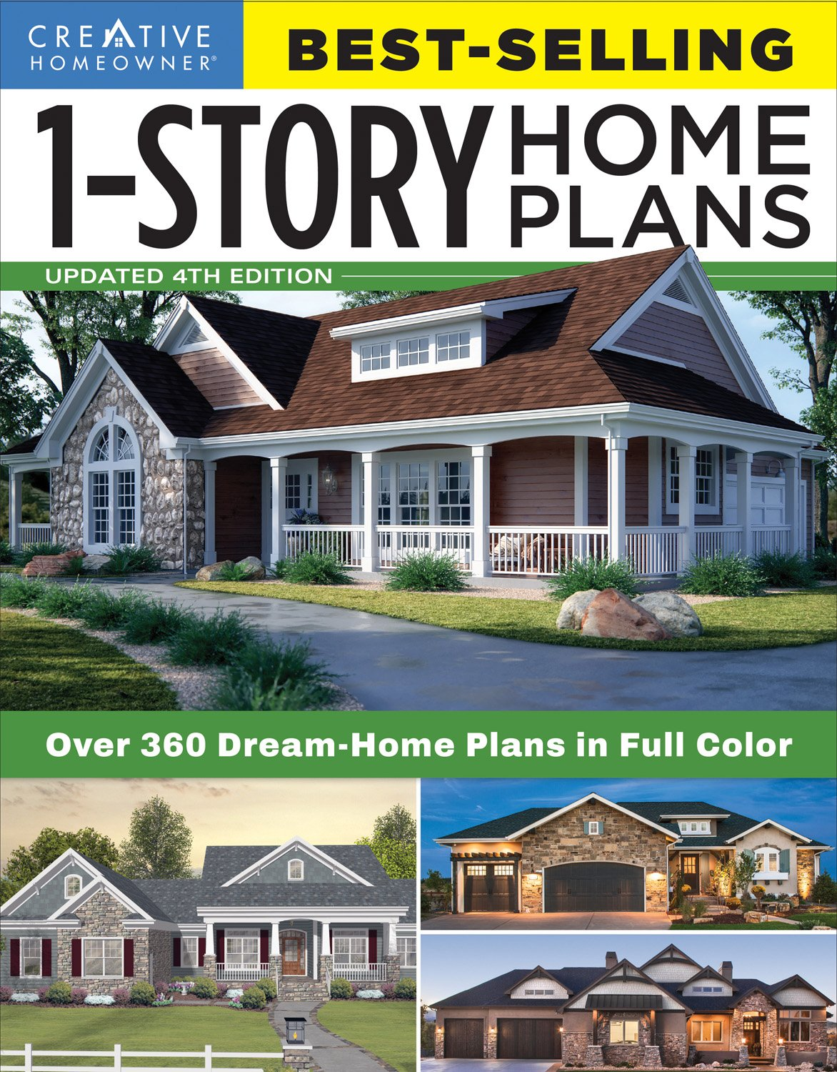 Best Selling 1 Story Home Plans Updated 4th Edition Over 360 Dream