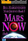 Mars Now: Mars Journey: Book 5: A SciFi Thriller Series