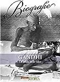 Gandhi. La forza delle idee